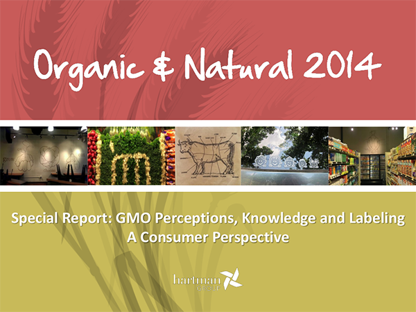 THG GMO Perceptions, Knowledge and Labeling